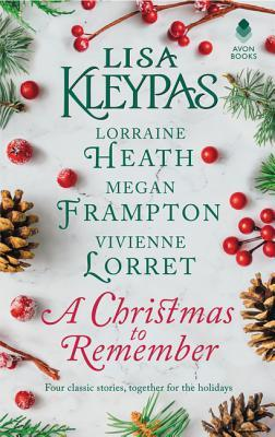 ARC Review: A Christmas to Remember: An Anthology- Lisa Kleypas, Lorraine Heath, Megan Frampton & Vivienne Lorret