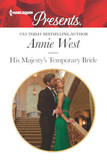 Author Visit: His Majesty's Temporary Bride by Annie West (Excerpt, Giveaway, Fun Facts & Review)