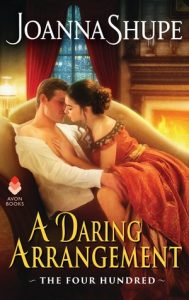 Author Visit: A Daring Arrangement by Joanna Shupe (Interview & Excerpt)