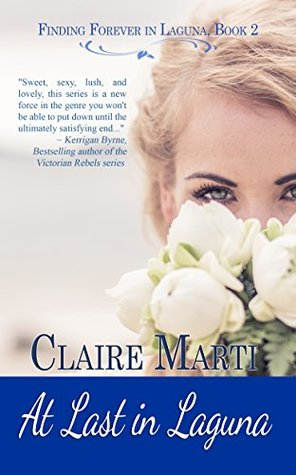 Blog Tour: At Last in Laguna by Claire Marti (Excerpt, Author Interview & Giveaway)