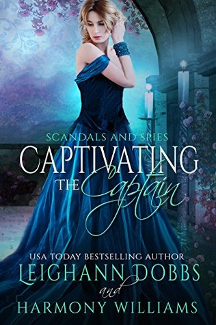 Author Visit: Captivating the Captain by Leighann Dobbs (Excerpt & Giveaway)