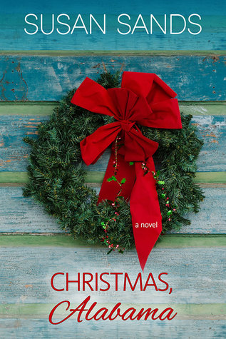 Blog Tour: Christmas, Alabama by Susan Sands (Excerpt & Giveaway)