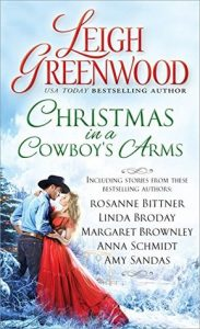 Spotlight Tour: Christmas in a Cowboy's Arms by Leigh Greenwood, Rosanne Bittner, Linda Broday, Margaret Brownley, Anna Schmidt, and Amy Sandas (Excerpts, Review and Giveaway)