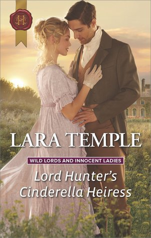 Author Visit: Lord Hunter's Cinderella Heiress by Lara Temple (Excerpt, Review & Giveaway)