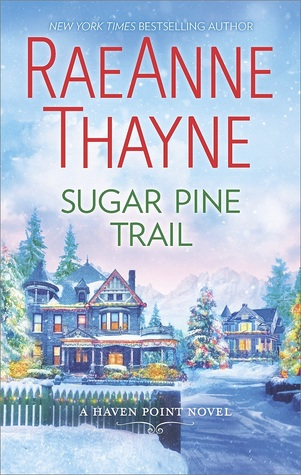 ARC Review: Sugar Pine Trail by RaeAnne Thayne