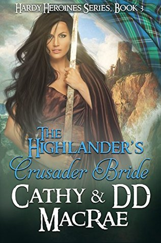 Blog Tour: The Highlander's Crusader Bride by Cathy & DD MacRae