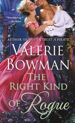 Blog Tour: The Right Kind of Rogue by Valerie Bowman (Excerpt, Review & Giveaway)