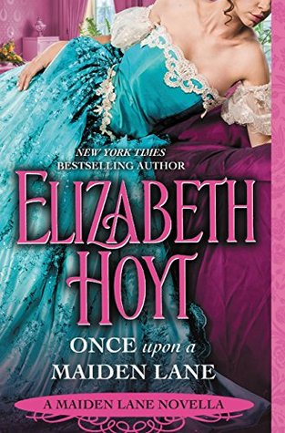 Blog Tour: Once Upon a Maiden Lane by Elizabeth Hoyt (Teaser, Review and Giveaway)