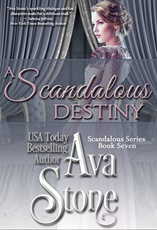 ARC Review: A Scandalous Destiny by Ava Stone