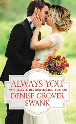 Release Blitz: Always You by Denise Grover Swank (Excerpt & Giveaway)