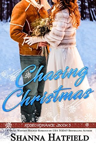Release Tour: Chasing Christmas by Shanna Hatfield (Excerpt & Giveaway)