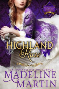 Author Visit: Highland Ruse by Madeline Martin (Excerpt, Review & Giveaway)