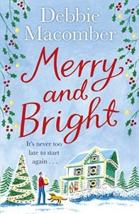 ARC Review: Merry and Bright by Debbie Macomber