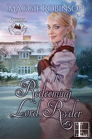 ARC Review: Redeeming Lord Ryder by Maggie Robinson