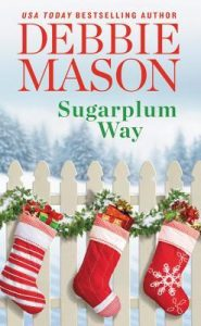 Blog Tour: Sugarplum Way by Debbie Mason (Excerpt, Review & Giveaway)
