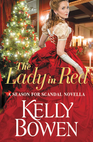 The Lady in Red (Season for Scandal, #3.5) by Kelly Bowen