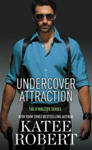 Release Blitz: Undercover Attraction by Katee Robert (Excerpt, Review & Giveaway)