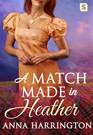 Author Visit: A Match Made in Heather by Anna Harrington (Excerpt & Giveaway)