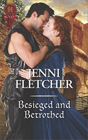 ARC Review: Besieged and Betrothed by Jenni Fletcher