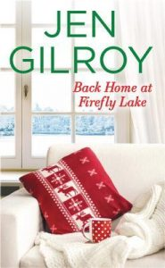 Blitz: Back Home at Firefly Lake by Jen Gilroy (Excerpt)