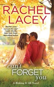 Release Day Blitz: Can't Forget You by Rachel Lacey (Excerpt & Giveaway)