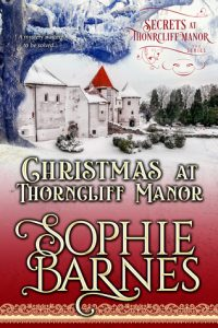 Blog Tour: Christmas at Thorncliff Manor by Sophie Barnes (Excerpt, Review & Giveaway)