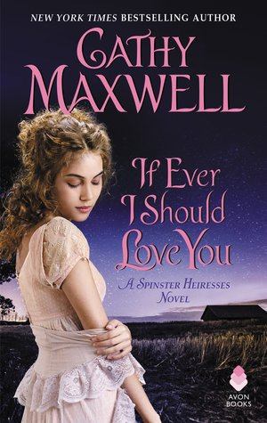 ARC Review: If Ever I Should Love You by Cathy Maxwell