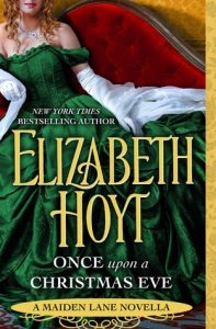Release Blitz: Once Upon a Christmas Eve by Elizabeth Hoyt  (Review & Giveaway)