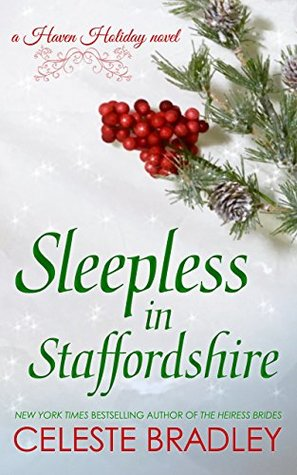 Author Visit: Sleepless in Staffordshire by Celeste Bradley (Excerpt & Giveaway)