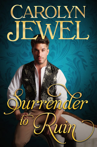Author Visit: Surrender to Ruin by Carolyn Jewel (Excerpt & Giveaway)