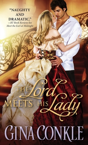 The Lord Meets His Lady (Midnight Meetings, #3) by Gina Conkle