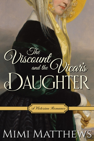ARC Review: The Viscount and the Vicar's Daughter by Mimi Matthews