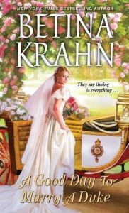 ARC Review: A Good Day to Marry a Duke by Betina Krahn