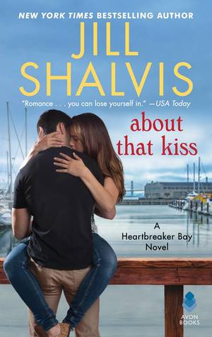 Blog Tour: About That Kiss by Jill Shalvis (Review & Giveaway)
