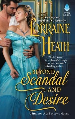 ARC Review: Beyond Scandal and Desire by Lorraine Heath
