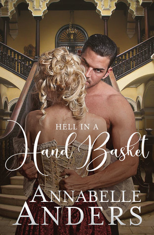 Hell In A Hand Basket (Devilish Debutantes, #2) by Annabelle Anders
