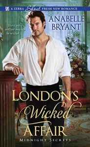 Author Visit: London's Wicked Affair by Anabelle Bryant (Giveaway)
