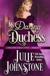 Author Visit: My Daring Duchess by Julie Johnstone (Excerpt, Review & Giveaway)