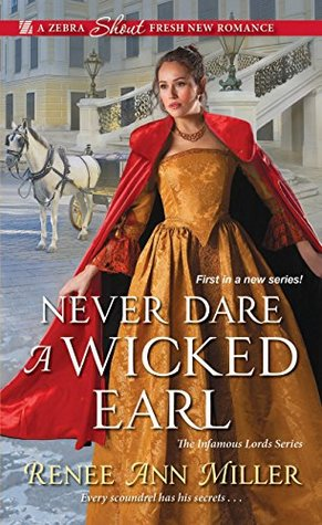 ARC Review: Never Dare a Wicked Earl by Renee Ann Miller