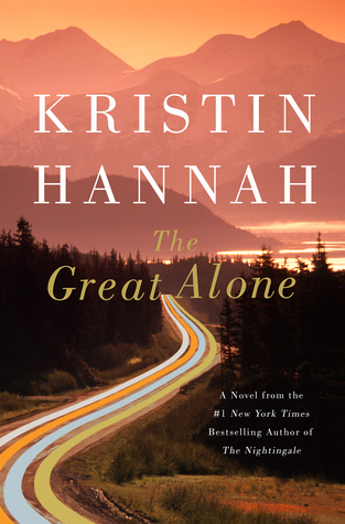 ARC Review: The Great Alone by Kristin Hannah