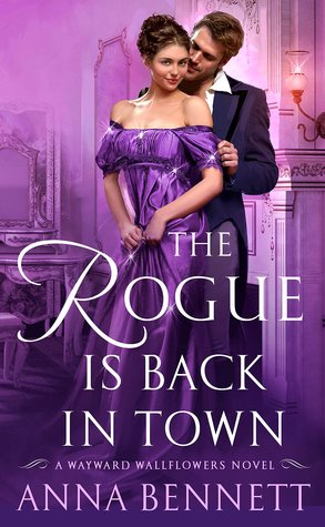 Author Visit: The Rogue is Back in Town by Anna Bennett (Excerpt and Giveaway)