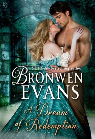 Author Visit: A Dream of Redemption by Bronwen Evans (Excerpt & Review)