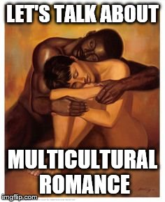 Saturday Discussion: Let's Talk About Multicultural Romance