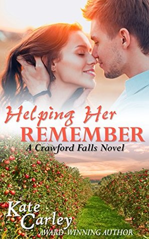Blog Tour: Helping Her Remember by Kate Carley (Excerpt & Giveaway)