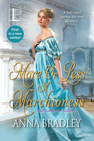 ARC Review: More or Less a Marchioness by Anna Bradley