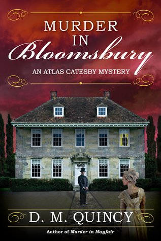 Author Visit: Murder in Bloomsbury by D. M. Quincy (Excerpt & Giveaway)
