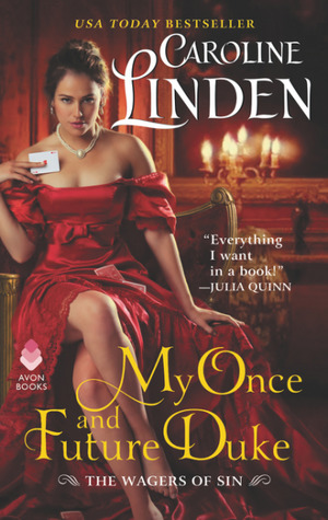 My Once and Future Duke (The Wagers of Sin, #1) by Caroline Linden