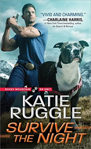 Spotlight: Survive the Night by Katie Ruggle (Excerpt, Review & Giveaway)