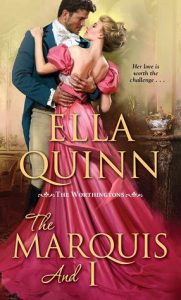 Blog Tour: The Marquis and I by Ella Quinn (Excerpt, Review & Giveaway)