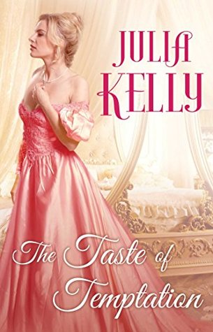 ARC Review: The Taste of Temptation by Julia Kelly